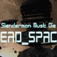 Slenderman Must Die: Dead Space